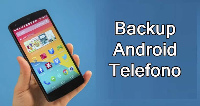 Backup Android Telefono